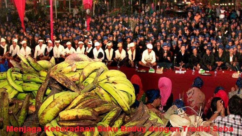 Menjaga Keberadaan Suku Baduy dengan Tradisi Seba